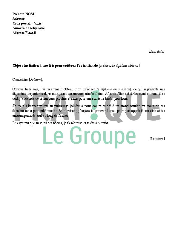 Lettre D Invitation A Feter L Obtention D Un Diplome Pratique Fr