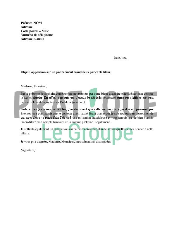modele de lettre pour opposition a un prelevement Lettre d'opposition suite à un prélèvement frauduleux par carte  modele de lettre pour opposition a un prelevement