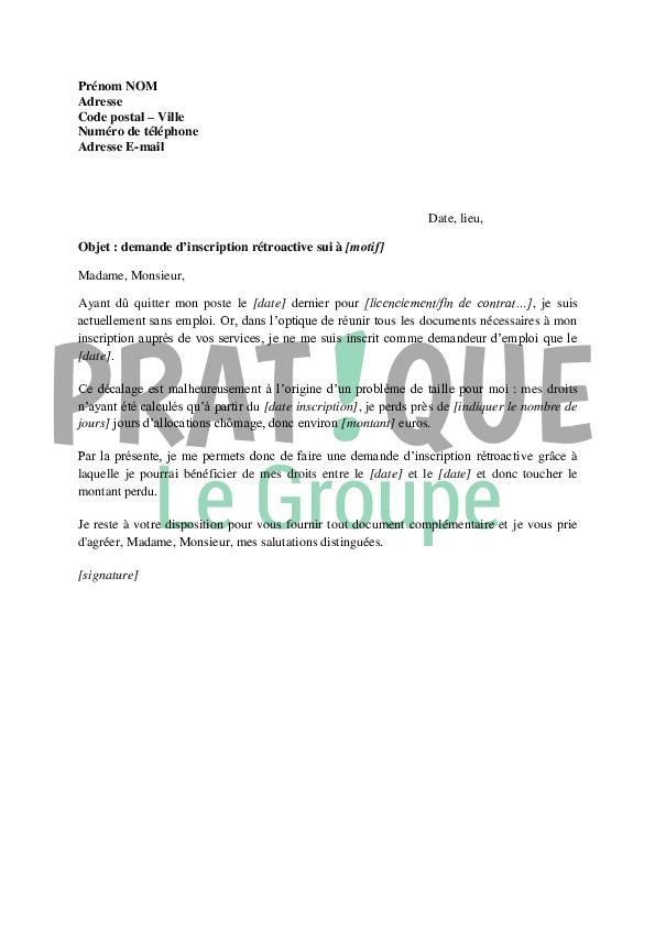 Lettre de demande d'inscription rétroactive au Pôle Emploi ...