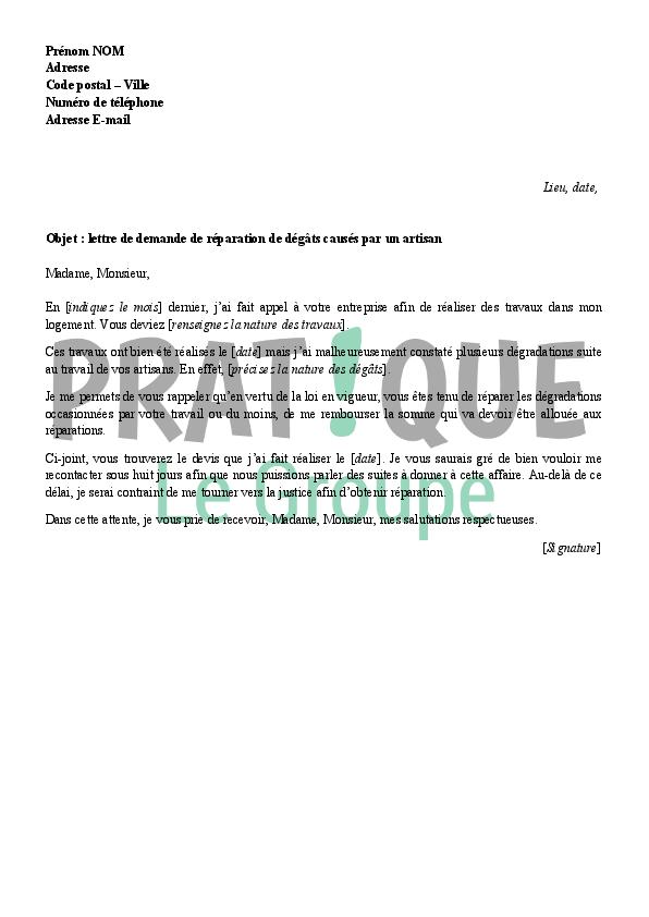 lettre de demande de r u00e9paration des d u00e9g u00e2ts d u0026 39 un artisan