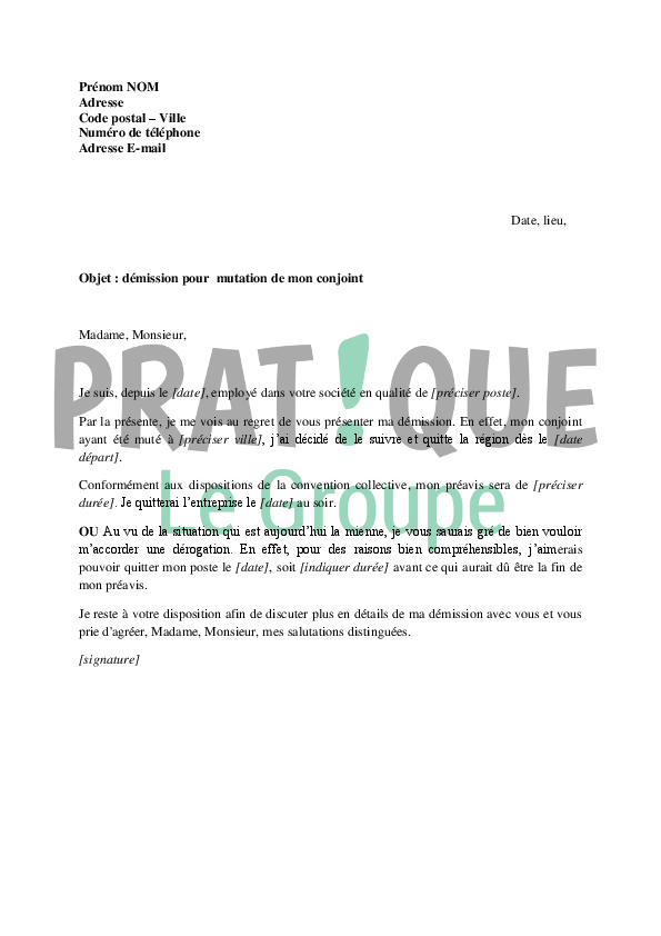 lettre de démission légitime Lettre de démission suite à la mutation de son conjoint | Pratique.fr lettre de démission légitime
