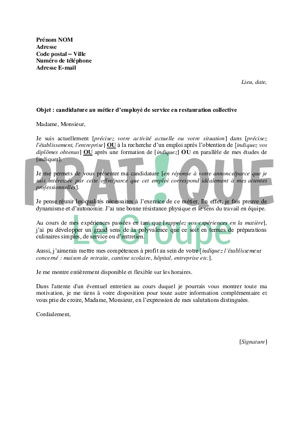 Lettre de motivation pour un poste d 39 employ de service en for Restauration emploi