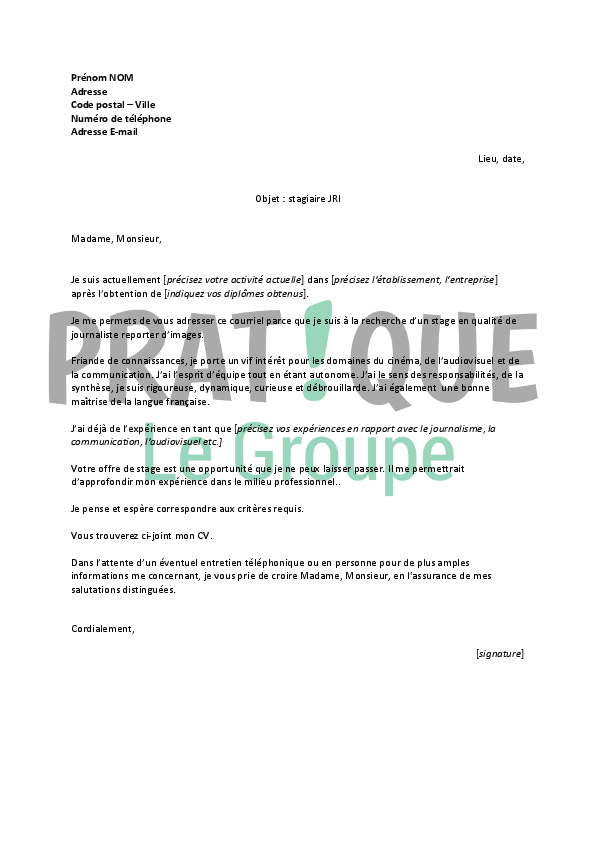 lettre de motivation pour un stage de journaliste reporter d u0026 39 images