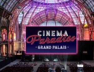 Le festival Cinema Paradiso fait son retour au Grand Palais du 16 au 25 juin