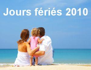 Jours fériés 2010 en France.