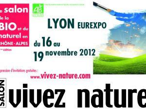 Vivez nature lyon 2012 le salon r gional de la bio et de for Salon vivez nature lyon 2017